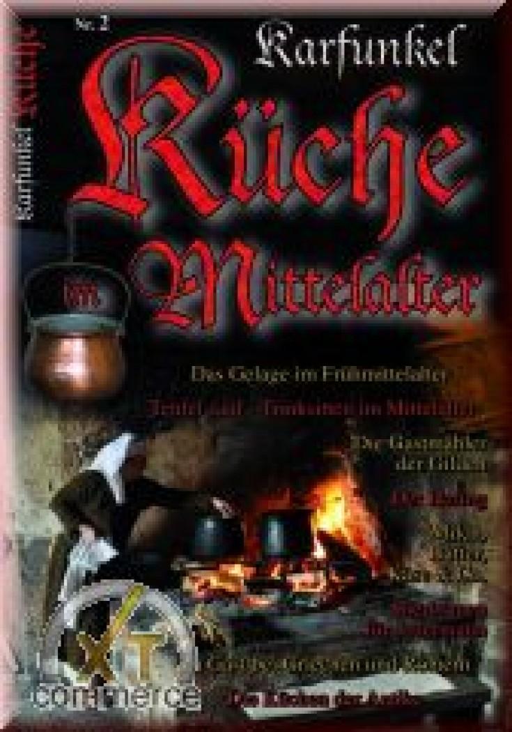 Karfunkel Küche: Küche Im Mittelalter 2